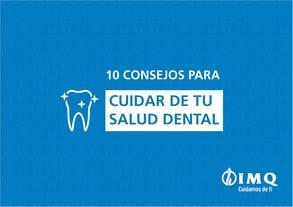 Consejos para cuidar tu salud dental